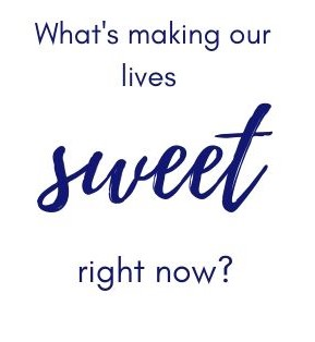 Text logo:  What's making our lives sweet right now?